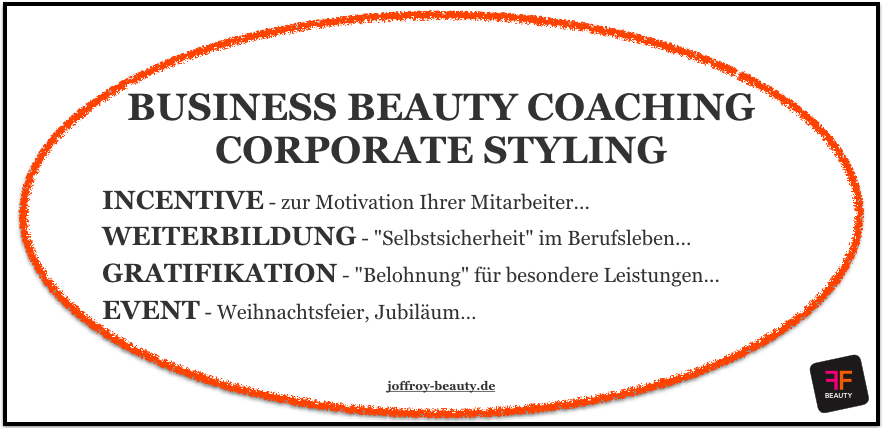 Business Beauty Coaching by JOFFROY beauty - www.joffroy-beauty.de